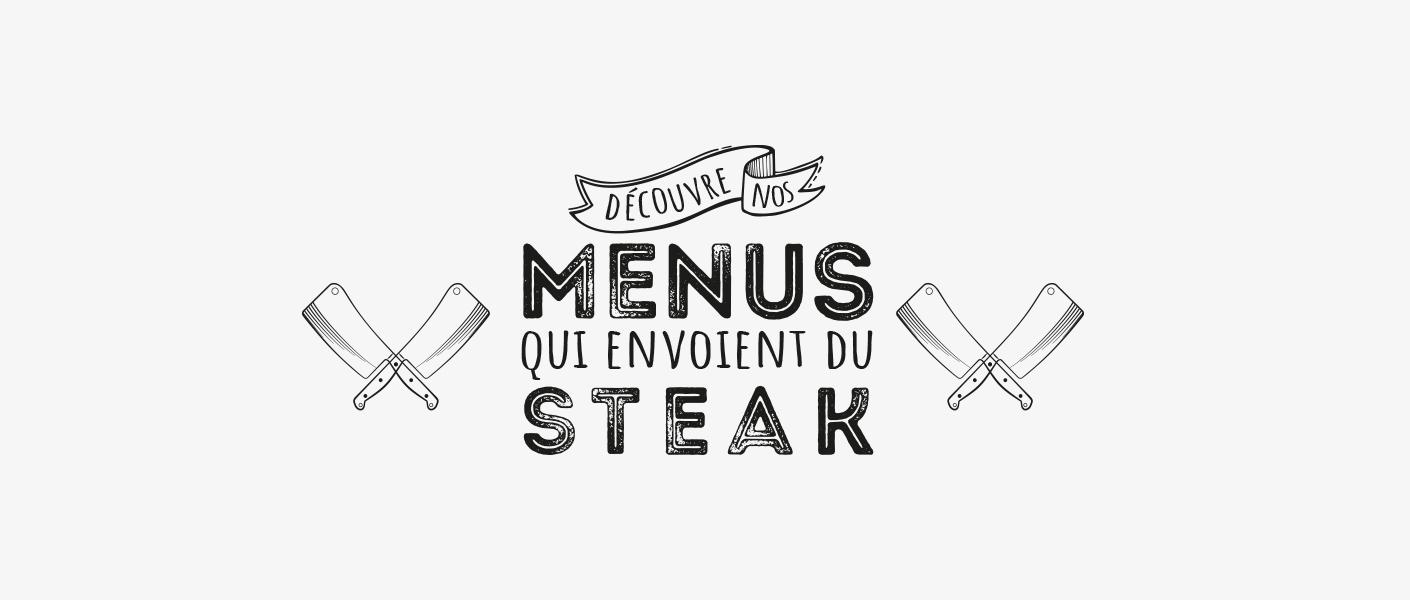 MENUS qui envoient du steak